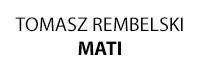MATI Tomasz Rembelski
